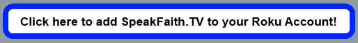 Subscribe to SpeakFaith.TV NOW!
